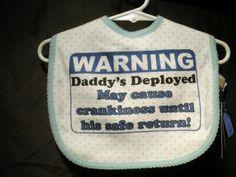 Daddy's Deployed baby bib!