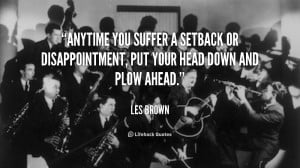 Anytime You Suffer Setback
