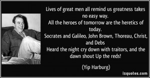 Lives of great men all remind us greatness takes no easy way. All the ...
