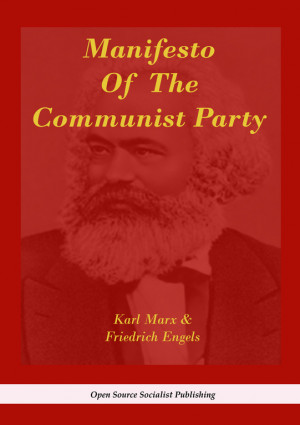 Why The Communist Manifesto and Marx are still relevant today