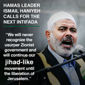 ... Nations, Haniyeh reiterated his refusal to recognize the Jewish State