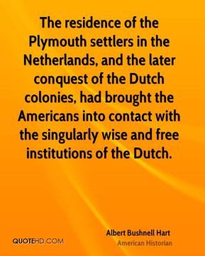 Albert Bushnell Hart - The residence of the Plymouth settlers in the ...