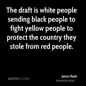 ... -rado-actor-quote-the-draft-is-white-people-sending-black-people.jpg