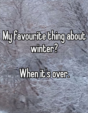 hate snow funny quotes quotesgram. Black Bedroom Furniture Sets. Home Design Ideas