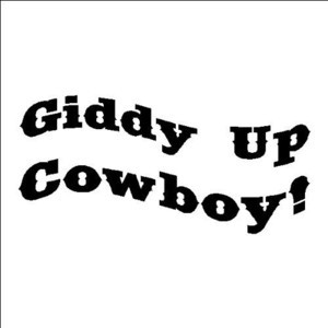 EYE CANDY SIGNS Giddy Up Cowboy! Wall Quote Words Lettering Art Decor