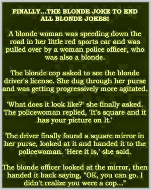 Finally, The Blonde Joke To End All Blonde Jokes - Funny Pictures.