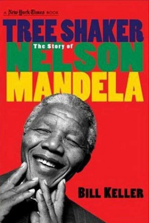 "Start by marking ""Tree Shaker: The Story of Nelson Mandela "" as ..."