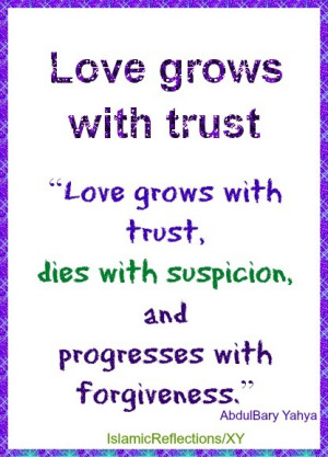 Love grows with trust