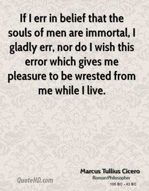 Marcus Tullius Cicero Men Quotes