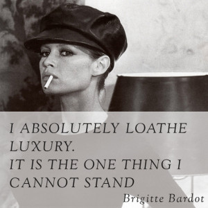 Brigitte Bardot quote