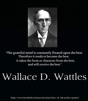 Wallace D. Wattles - Law of Attraction Quotes - The author of The ...