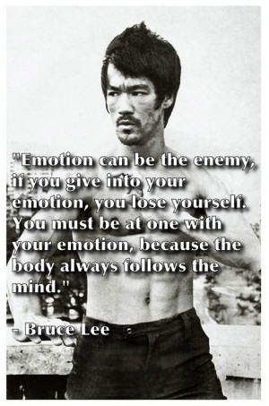 ... . - Bruce Lee. #Emotions #EmotionalControl #EmotionalFreedomTechnique