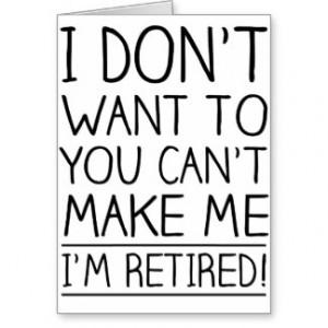 retirement funny quotes retirement quotes humorous retirement quotes ...