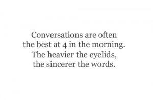 late conversation