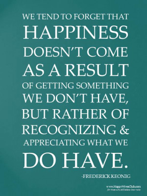 Appreciating What You Have