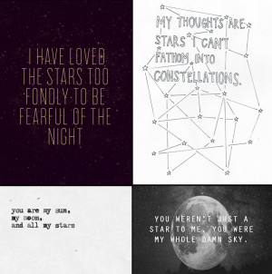 ... been gravitating (pun intended)towards quotes involving the stars