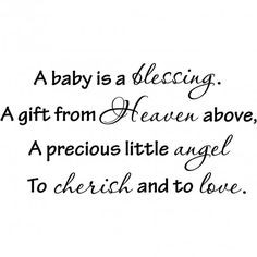 Quotes About Expecting A Baby | baby is a blessing. A gift from Heaven ...