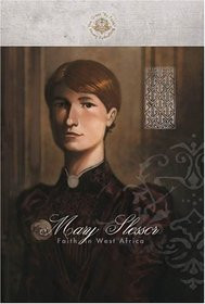 Mary Slessor: Faith in West Africa (By Faith Biography Series) (Great ...