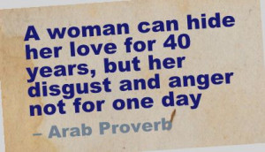... Hide her love for 40 years,but her disgust and anger not for one day