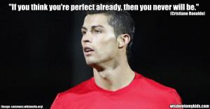 Cristiano Ronaldo quote about perfection