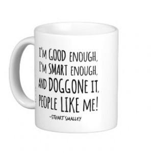 Stuart Smalley's Daily Affirmation Classic White Coffee Mug