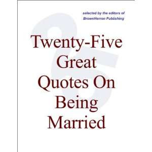 Quotes On Being Married Quotations On Marriage [ PDF