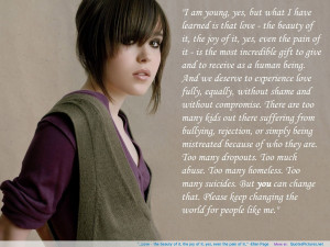 """of it.."""" -Ellen Page motivational inspirational love life quotes ..."""