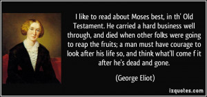 File Name : quote-i-like-to-read-about-moses-best-in-th-old-testament ...