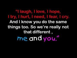 laugh, I love, I hope, I try, I hurt, I need, I fear, I cry.
