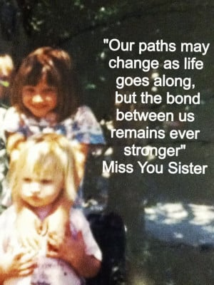 Missing Sister Quotes Missing my sister like crazy! via allison ...