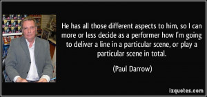 More Paul Darrow Quotes