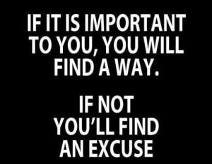 Do or do not. No more excuses.