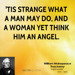 William Makepeace Thackeray Quotes