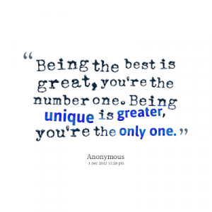 6204-being-the-best-is-great-youre-the-number-one-being-unique.png