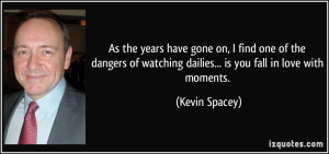 More Kevin Spacey Quotes