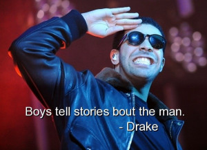 Ment This Picture Drake Quotes Sayings Rapper Famous Quote