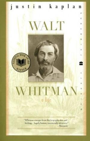 Walt Whitman: A Life