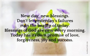 New Day, New Blessings, Picture Quotes, Love Quotes, Sad Quotes, Sweet ...