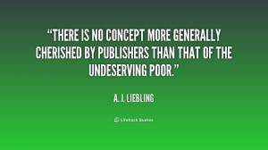 quote-A.-J.-Liebling-there-is-no-concept-more-generally-cherished ...