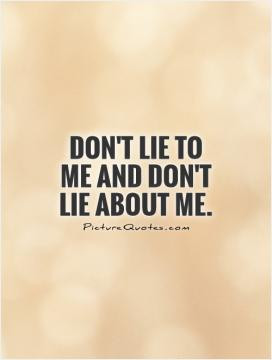 It's all lies darling.