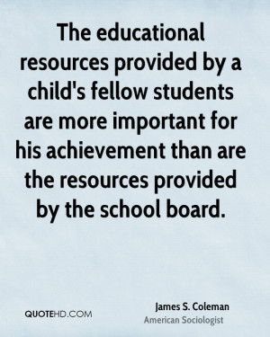 james-s-coleman-james-s-coleman-the-educational-resources-provided-by ...