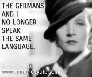 Marlene Dietrich - I am at heart a gentleman.