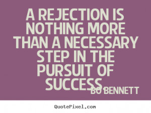 quotes about success by bo bennett customize your own quote image