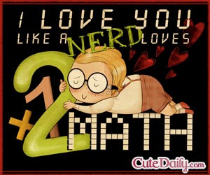 love you like a nerd loves math!