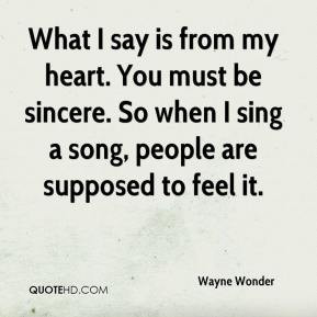 Wayne Wonder - What I say is from my heart. You must be sincere. So ...