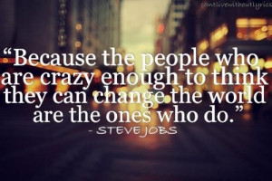 Steve jobs quotes and sayings crazy people world