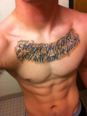 Forget Your Past You Will Have No Future - Quote Tattoo On Chest