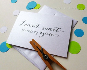 Card to future Spouse - To my Groom Bride - I Can't Wait to Marry You ...