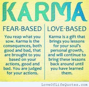 romance karma karma what goes around comes around fear karma cannot be