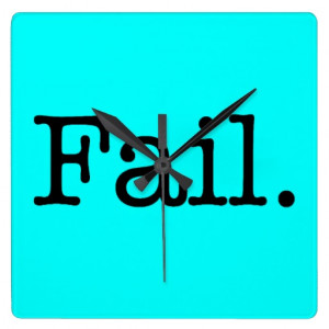 Fail Quote Slang Quotes Wall Graphics From Zazzle